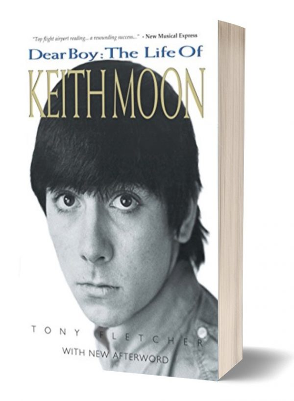 Dear Boy The Life Of Keith Moon