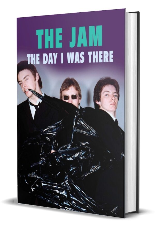 The Jam The Day I Was There