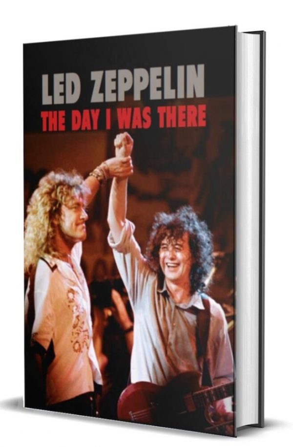 Led Zepplein The Day I Was There