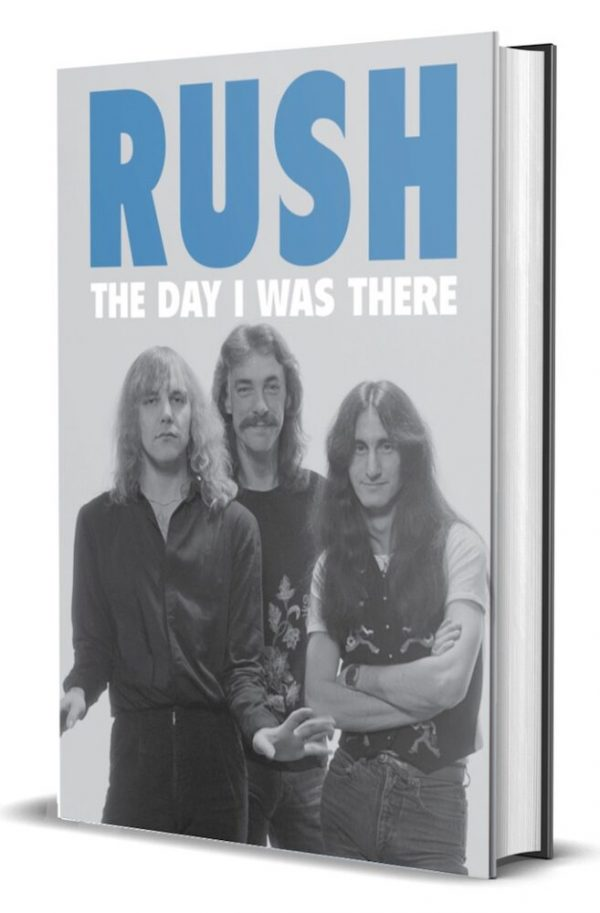 Rush - The Day I Was There